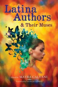 Final book cover Latina Authors and Their Muses
